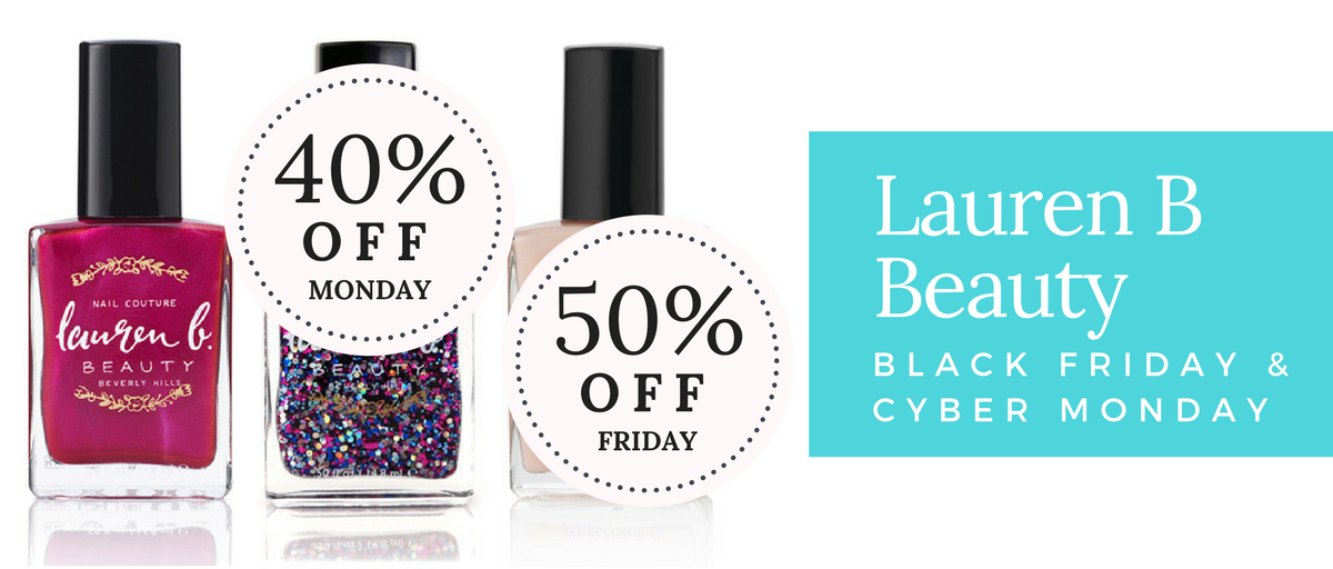 Lauren B Beauty Black Friday & Cyber Monday