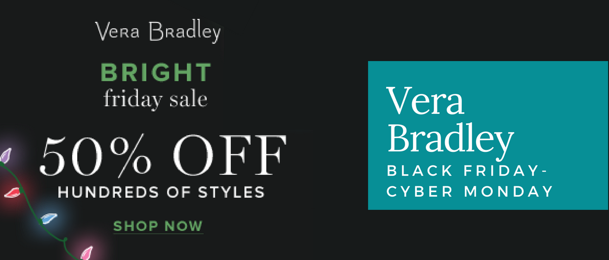 Vera Bradley Black Friday and Cyber Monday